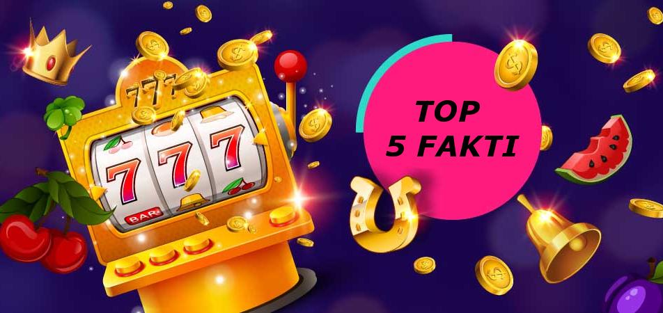 Top 5 Fakti par Kazino Spēļu Automātiem