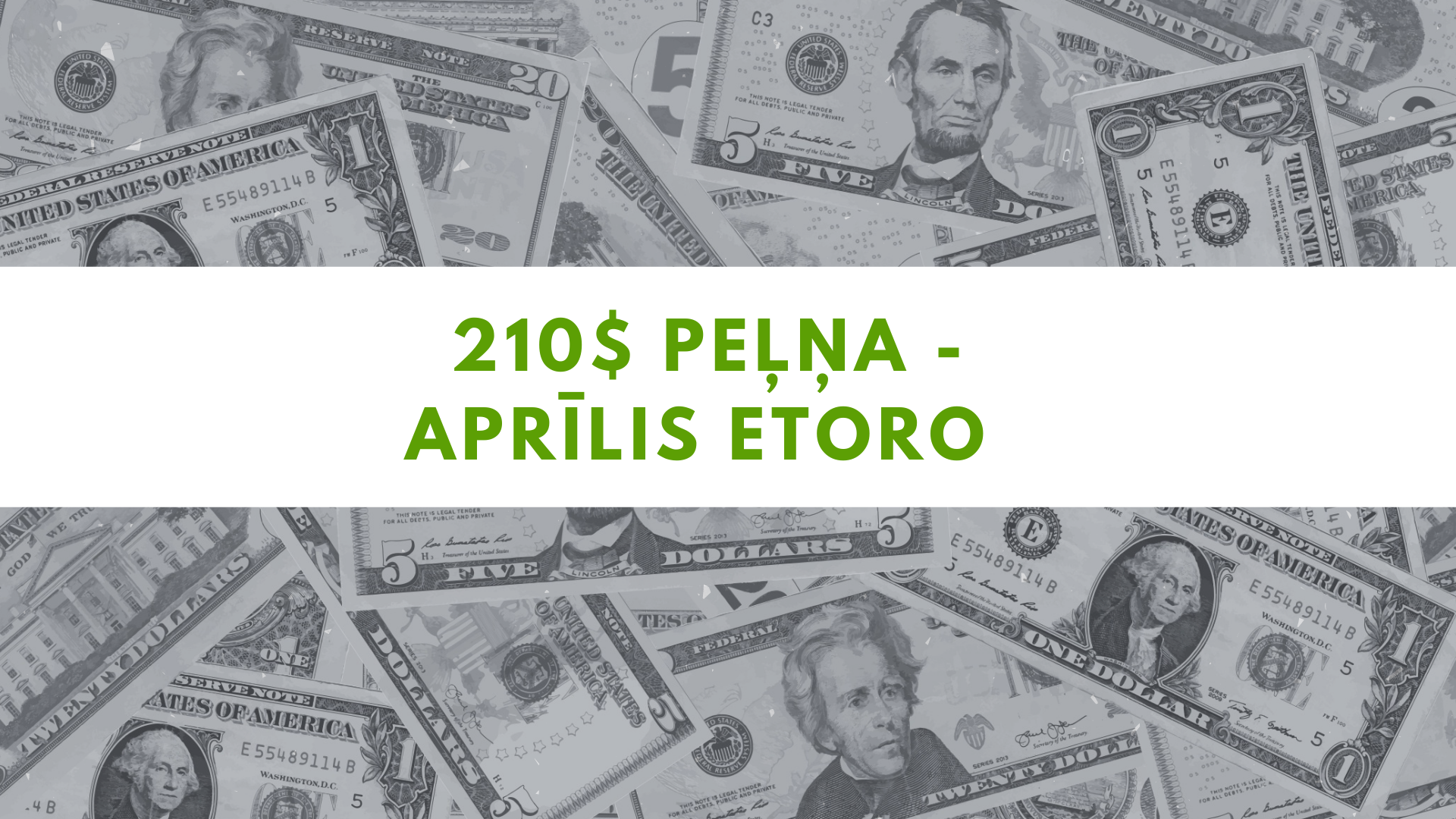 210.45$ peļņa – Aprīlis eToro tirdzniecības platformā